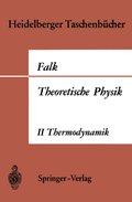 Theoretische Physik auf der Grundlage einer allgemeinen Dynamik - Tl.2