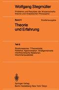 Probleme und Resultate der Wissenschaftstheorie und Analytischen Philosophie, Studienausgabe: Strukturspecies. T-Theoretizität. Holismus. Approximation. Verallgemeinerte intertheoretische Relationen. Inkommensurabi; Bd.2/G - Tl.G