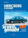 So wird's gemacht: Mercedes E-Klasse W 124 von 1/85 bis 6/95