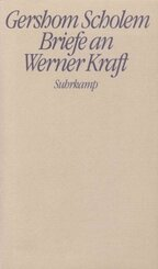 Briefe an Werner Kraft