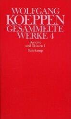 Gesammelte Werke: Berichte und Skizzen; Bd.4 - Tl.1