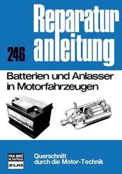 Batterien und Anlasser in Motorfahrzeugen