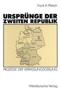 Ursprünge der Zweiten Republik