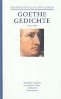 Sämtliche Werke, Briefe, Tagebücher und Gespräche: Gedichte 1756-1799; 1. Abteilung: Sämtliche Werke; Bd.1