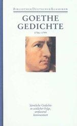 Sämtliche Werke, Briefe, Tagebücher und Gespräche: Gedichte 1756-1799; 1. Abteilung: Sämtliche Werke; 1