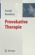 Provokative Therapie