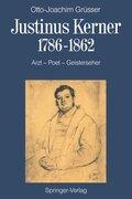 Justinus Kerner 1786-1862