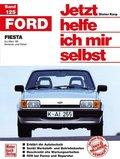 Jetzt helfe ich mir selbst: Ford Fiesta (alle Modelle); Bd.125