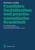 Familiäre Sozialisation und psychosomatische Krankheit