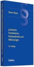 Juristische Fremdwörter, Fachausdrücke und Abkürzungen