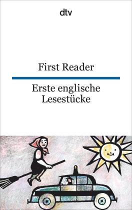 First Reader; Erste englische Lesestücke