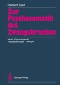 Zur Psychosomatik des Zwangskranken