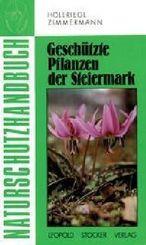 Naturschutz-Handbuch: Geschützte Pflanzen der Steiermark