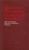Gesammelte Schriften: Fälle und Probleme, Klinische Vorstellungen; Bd.9