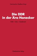 Die DDR in der Ära Honnecker