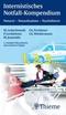 Internistisches Notfall-Kompendium