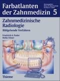 Farbatlanten der Zahnmedizin: Zahnmedizinische Radiologie; Bd.5