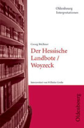 Georg Büchner 'Der Hessische Landbote', 'Woyzeck'