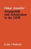 Schulpolitik und Schulsystem in der DDR