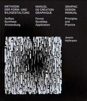 Methodik der Form- und Bildgestaltung - Manuel de creation graphique - Graphic design manual