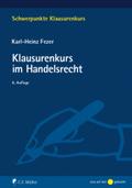 Klausurenkurs im Handelsrecht