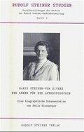 Marie Steiner-von Sivers, Ein Leben für die Anthroposophie