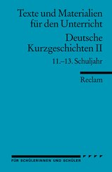 Deutsche Kurzgeschichten, 11.-13. Schuljahr - Tl.2