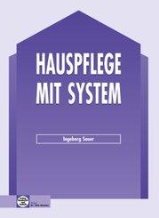 Hauspflege mit System: Lehrbuch