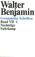 Gesammelte Schriften, 7 Bde. in 14 Tl.-Bdn., Kt: Nachträge, 2 Teilbde.; Bd.7