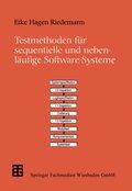 Testmethoden für sequentielle und nebenläufige Software-Systeme
