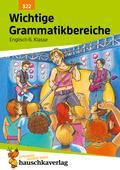 Englisch, Wichtige Grammatikbereiche: 2. Englischjahr