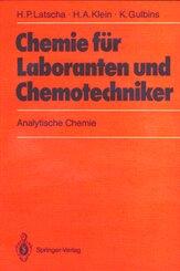 Chemie für Laboranten und Chemotechniker, 3 Bde.: Chemie für Laboranten und Chemotechniker