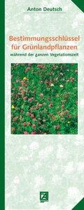 Bestimmungsschlüssel für Grünlandpflanzen während der ganzen Vegetationszeit