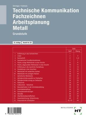 Technische Kommunikation, Fachzeichnen, Arbeitsplanung Metall: Grundstufe