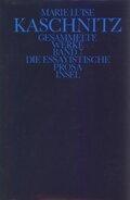 Gesammelte Werke, 7 Bde., Ln: Die essayistische Prosa; Bd.7
