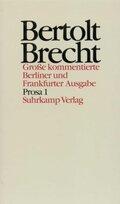 Werke, Große kommentierte Berliner und Frankfurter Ausgabe: Prosa; Bd.16 - Tl.1