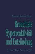 Bronchiale Hyperreaktivität und Entzündung