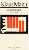 Mann, Tagebücher 1938-1939