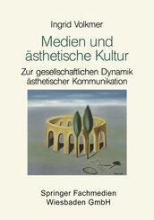 Medien und ästhetische Kultur