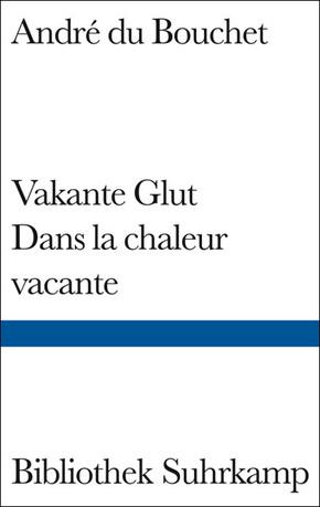 Vakante Glut - Dans la chaleur vacante