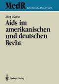 Aids im amerikanischen und deutschen Recht