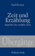 Zeit und Erzählung: Die erzählte Zeit; Bd.3