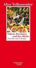 Italiens Provinzen und ihre Küche