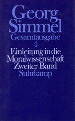 Gesamtausgabe: Einleitung in die Moralwissenschaft; Bd.4 - Tl.2