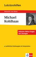Lektürehilfen Heinrich von Kleist 'Michael Kohlhaas'