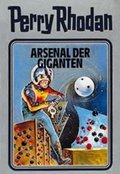 Perry Rhodan - Arsenal der Giganten