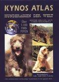 Kynos-Atlas Hunderassen der Welt
