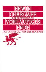 Vorläufiges Ende (Cotta's Bibliothek der Moderne, Bd. 92)