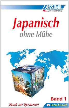 ASSiMiL Japanisch ohne Mühe: Lehrbuch; Bd.1