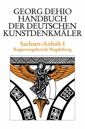 Handbuch der Deutschen Kunstdenkmäler: Sachsen-Anhalt - Tl.1